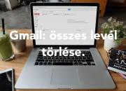 Hogyan töröld az összes olvasatlan leveled Gmail-ben?